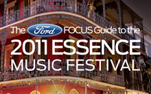 2011 Essence Music Festival | Ford Focus Guide